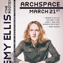 Jeremy Ellis (The Roots) at Archspace on Wednesday 21st March 2018