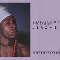 Jerome Thomas at Jazz Cafe on Wednesday 27th February 2019