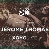 Jerome Thomas at XOYO on Friday 31st May 2019
