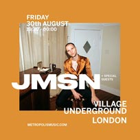 JMSN at Village Underground on Friday 30th August 2019