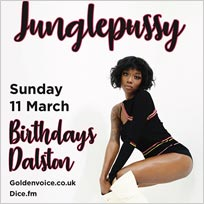 Junglepussy at Birthdays on Sunday 11th March 2018