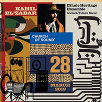 Kahil El'Zabar & The New Ethnic Heritage Ensemble at Church of Sound on Thursday 28th March 2019