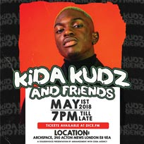 Kida Kudz & Friends at Archspace on Tuesday 1st May 2018