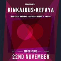 Kinkajous & Kefaya at MOTH Club on Thursday 22nd November 2018