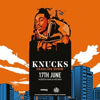 Knucks at Hoxton Square Bar & Kitchen on Monday 17th June 2019
