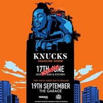 Knucks at The Garage on Thursday 19th September 2019
