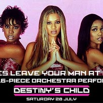 Destiny's Child: A 16-piece Orchestra at XOYO on Saturday 28th July 2018