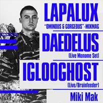 Lapalux, Daedelus & Iglooghost at Village Underground on Saturday 14th October 2017