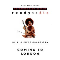 An Orchestral Rendition of Ready To Die at Jazz Cafe on Wednesday 12th July 2017