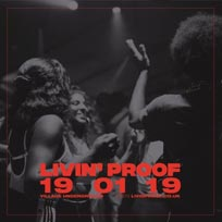 Livin' Proof at Village Underground on Saturday 19th January 2019