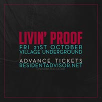 Livin' Proof at Village Underground on Friday 28th October 2016
