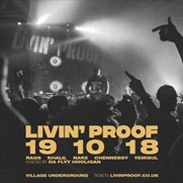 Livin' Proof at Village Underground on Friday 19th October 2018