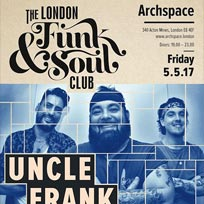 Uncle Frank at Archspace on Friday 5th May 2017
