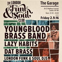 The London Funk & Soul Club at The Garage on Friday 2nd September 2016