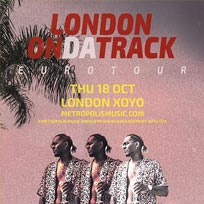London on da Track at XOYO on Thursday 18th October 2018