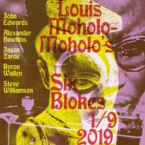 Louis Moholo Moholo's Six Blokes at Church of Sound on Sunday 1st September 2019