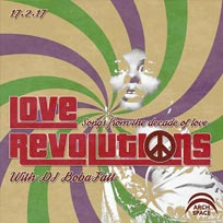 Love Revolutions at Archspace on Friday 17th February 2017