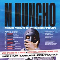 M Huncho at Printworks on Wednesday 1st May 2019