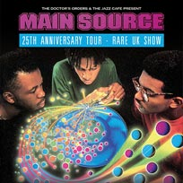 Main Source at Jazz Cafe on Saturday 19th August 2017