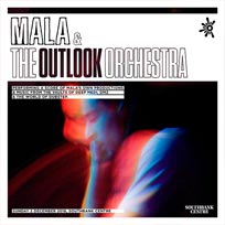 Mala & The Outlook Orchestra at Southbank Centre on Sunday 2nd December 2018