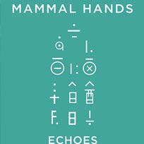 Mammal Hands at Echoes on Wednesday 23rd November 2016