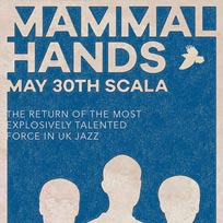 Mammal Hands at Scala on Thursday 30th May 2019