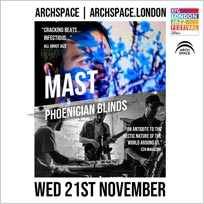 MAST at Archspace on Wednesday 21st November 2018