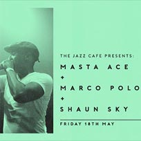 Masta Ace + Marco Polo at Jazz Cafe on Friday 18th May 2018
