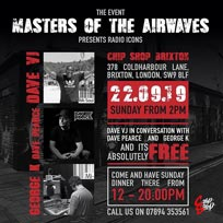 Masters of the Airwaves at Chip Shop BXTN on Sunday 22nd September 2019