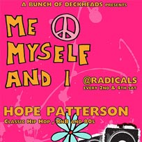 Me Myself & I at Radicals on Saturday 25th June 2016