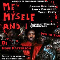 Me Myself & I at Radicals & Victuallers on Saturday 29th October 2016