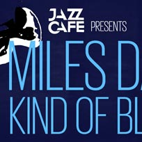 A Tribute to Miles Davis at Jazz Cafe on Thursday 11th August 2016