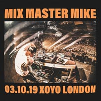 Mix Master Mike at XOYO on Thursday 3rd October 2019