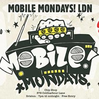 Mobile Mondays LDN at Chip Shop BXTN on Monday 25th February 2019