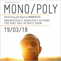 Mono/Poly at Archspace on Monday 19th March 2018