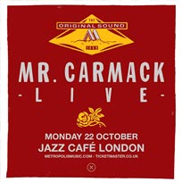 Mr Carmack at Jazz Cafe on Monday 22nd October 2018
