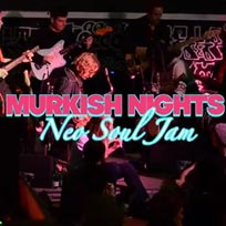 Murkish Nights at Grow Hackney on Thursday 13th June 2019