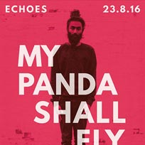 My Panda Shall Fly at Echoes on Wednesday 24th August 2016