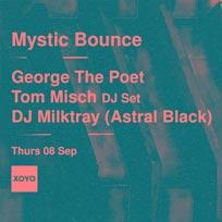 Mystic Bounce at XOYO on Thursday 8th September 2016
