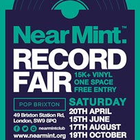 Near Mint Record Fair at Pop Brixton on Saturday 3rd August 2019