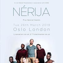 N?RIJA at Oslo Hackney on Tuesday 26th March 2019