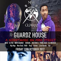 Guardz House - A Nightmare On Asbo Street at New River Studios on Friday 13th October 2017
