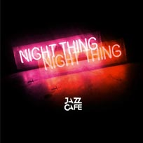 Night Thing w/ Jazzie B at Jazz Cafe on Friday 4th August 2017