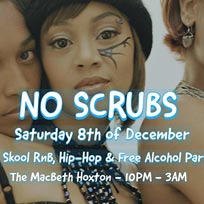 No Scrubs at The Macbeth on Saturday 8th December 2018
