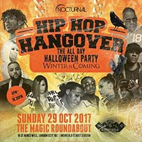 Hip Hop Hangover All Day Halloween Party at The Magic Roundabout on Sunday 29th October 2017
