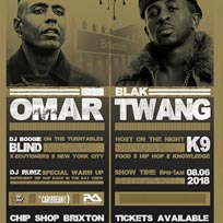 Omar + Blak Twang at Chip Shop BXTN on Friday 8th June 2018