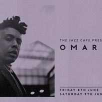 Omar at Jazz Cafe on Friday 8th June 2018