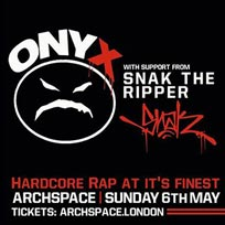 Onyx at Archspace on Sunday 6th May 2018