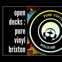 Open Decks at Pure Vinyl on Thursday 8th August 2019