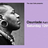Osunlade at Jazz Cafe on Saturday 12th October 2019